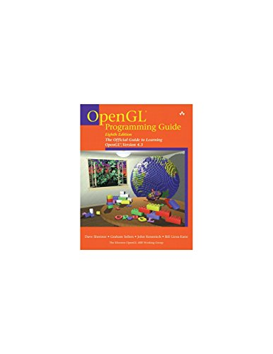 9780321773036: OpenGL Programming Guide: The Official Guide to Learning OpenGL, Version 4.3 (8th Edition)
