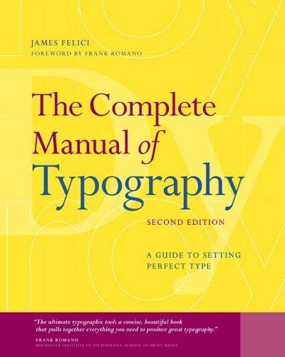 9780321773265: The Complete Manual of Typography: A Guide to Setting Perfect Type