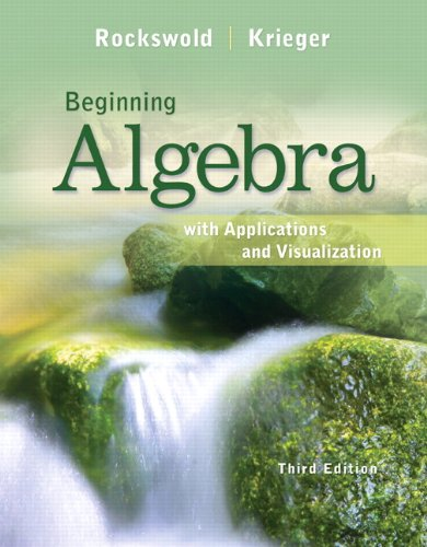 9780321773302: Beginning Algebra with Applications & Visualization (3rd Edition)