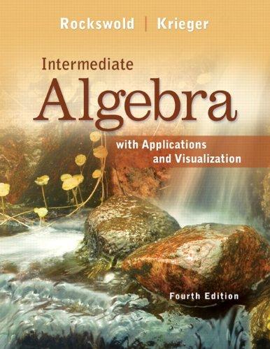 9780321773319: Intermediate Algebra with Applications & Visualization (4th Edition)