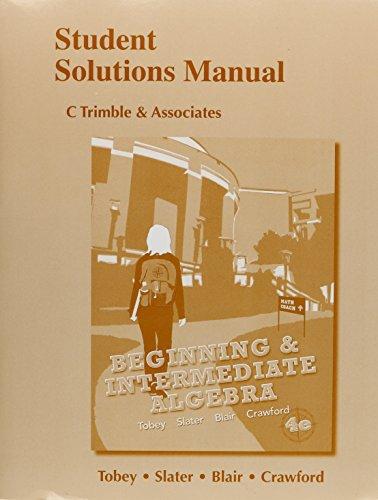 9780321773487: Student Solutions Manual for Beginning & Intermediate Algebra