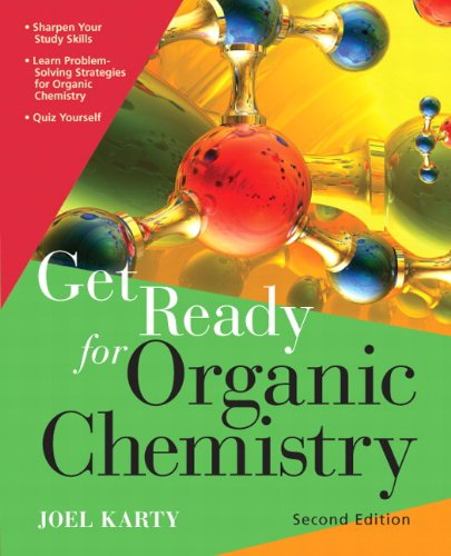 9780321774125: Get Ready for Organic Chemistry (2nd Edition)