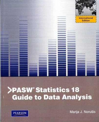 9780321774590: PASW Statistics 18 Guide to Data Analysis