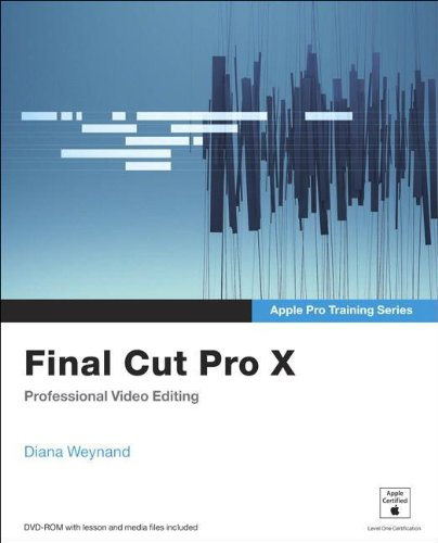 9780321774675: Apple Pro Training Series. Final Cut Pro X