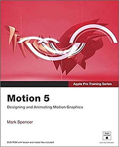 9780321774682: Apple Pro Training Series: Motion 5