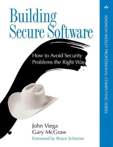 9780321774958: Building Secure Software: How to Avoid Security Problems the Right Way (paperback) (Addison-Wesley Professional Computing Series)