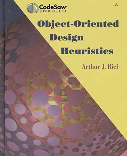 9780321774965: Object-Oriented Design Heuristics