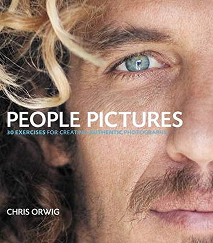 9780321774972: People Pictures: 30 Exercises for Creating Authentic Photographs