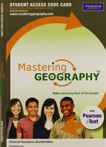 9780321776181: MasteringGeography with Pearson eText -- Standalone Access Card -- for Elemental Geosystems (7th Edition)