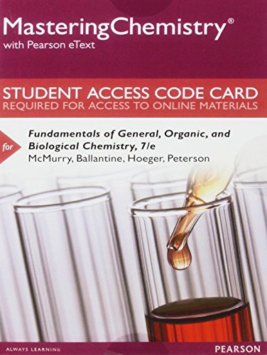 MasteringChemistry with Pearson eText -- Standalone Access: McMurry, John E.,