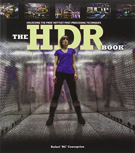 9780321776891: The HDR Book: Unlocking the Pros' Hottest Post-Processing Techniques