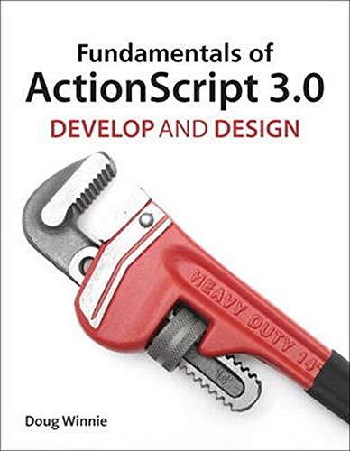 9780321777027: Fundamentals of ActionScript 3.0: Develop and Design
