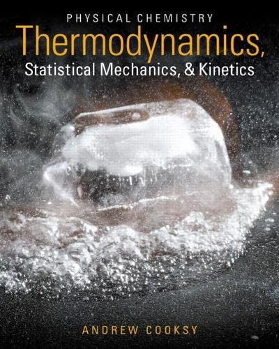 9780321777485: Physical Chemistry: Thermodynamics, Statistical Mechanics, and Kinetics Plus Mastering Chemistry with eText -- Access Card Package