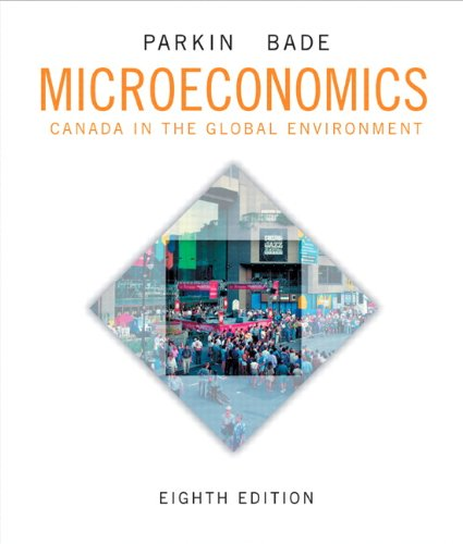 Microeconomics Canada in the Global Environment: Robin Bade (Author)