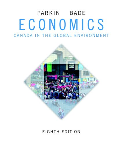 9780321778093: Economics: Canada in the Global Environment (8th Edition)