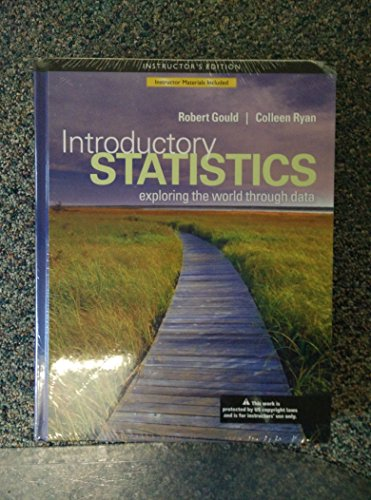 Introductory Statistics : Exploring the World Through