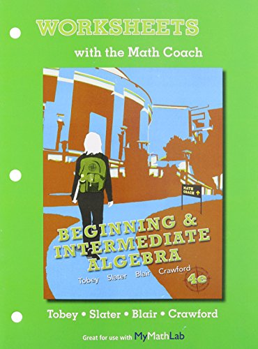 Worksheets with the Math Coach for Beginning: John Jr Tobey,