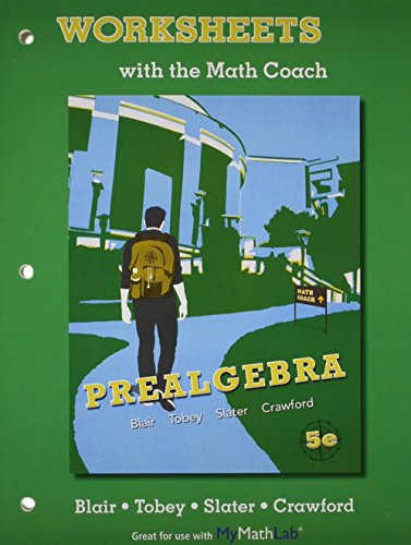 Worksheets with the Math Coach for Prealgebra: Jamie Blair, John