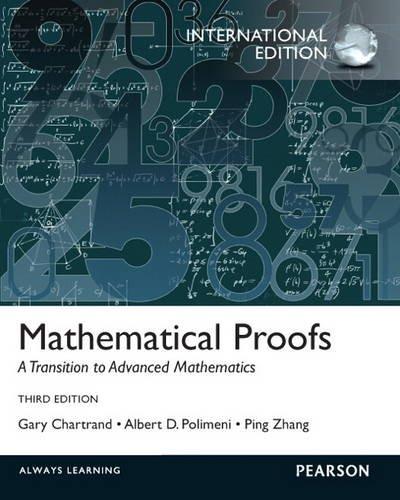 9780321782519: Mathematical Proofs: A Transition to Advanced Mathematics: International Edition
