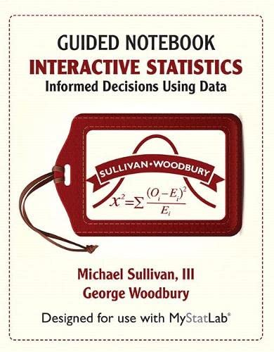 9780321782601: Student Guided Notebook for Interactive Statistics: Informed Decisions Using Data