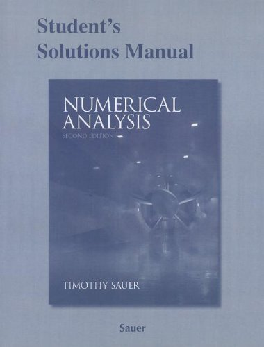 9780321783929: Student Solutions Manual for Numerical Analysis