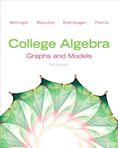 9780321783950: College Algebra: Graphs and Models (5th Edition)