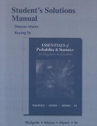 9780321783998: Student Solution's Manual for Essentials Probability & Statistics for Engineers & Scientists