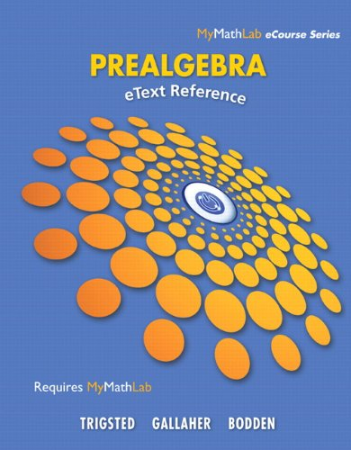9780321784056: eText Reference for Trigsted/Gallaher/Bodden Prealgebra