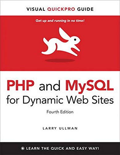PHP and MySQL for Dynamic Web Sites: