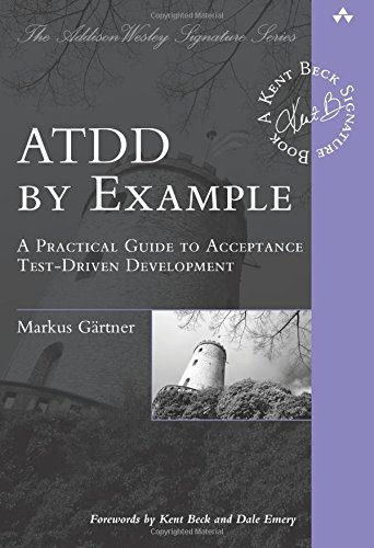 9780321784155: ATDD by Example: A Practical Guide to Acceptance Test-driven Development