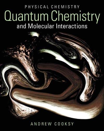 9780321784407: Physical Chemistry: Quantum Chemistry and Molecular Interactions Plus MasteringChemistry with eText -- Access Card Package