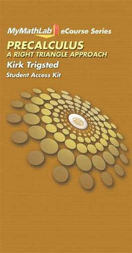 9780321784865: MyLab Math for Trigsted Precalculus: A Right Triangle Approach -- Access Card (Trigsted MyMathLab eCourse Series)