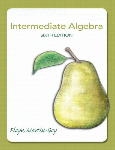 Intermediate Algebra: Martin-Gay, K. Elayn;