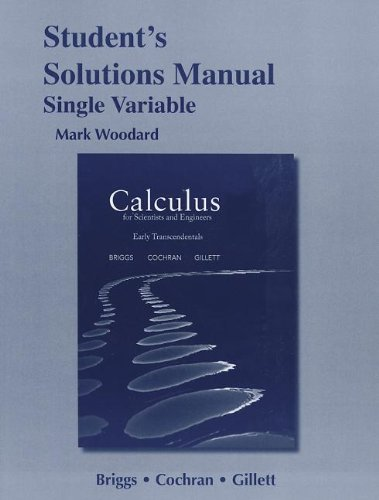 9780321785442: Student Solutions Manual for Calculus for Scientists and Engineers: Early Transcendentals, Single Variable