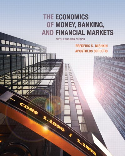 9780321785701: The Economics of Money, Banking and Financial Markets, Fifth Canadian Edition (5th Edition)