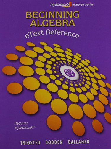 9780321786128: MyMathLab Beginning Algebra Student Access Kit and eText Reference (Mymathlab Ecourse)