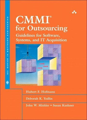 9780321787620: CMMI(R) for Outsourcing: Guidelines for Software, Systems, and IT Acquisition (SEI Series in Software Engineering)