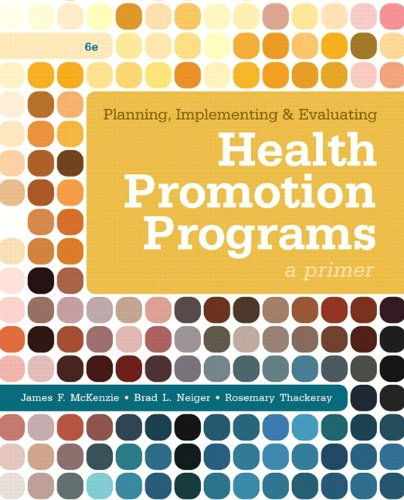Planning, Implementing, & Evaluating Health Promotion Programs: McKenzie, James F.,