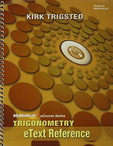 9780321790644: MyMathLab for Trigsted Trigonometry -- Access Card pluse eText Reference