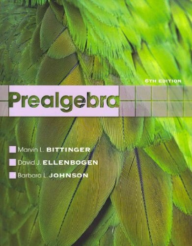 Prealgebra with MathXL (12-month access) (6th Edition) (9780321790774) by Marvin L. Bittinger; David J. Ellenbogen; Barbara L. Johnson