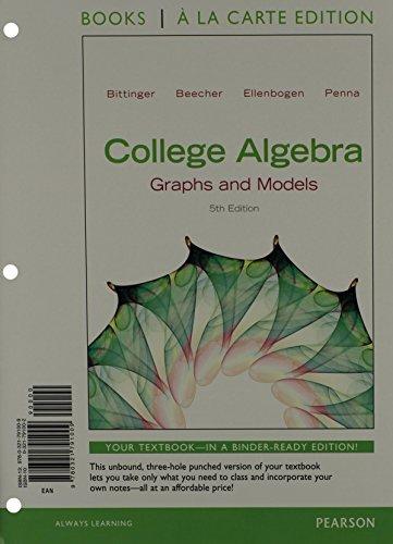 9780321791009: College Algebra: Graphs and Models, Books a la Carte Edition (5th Edition)