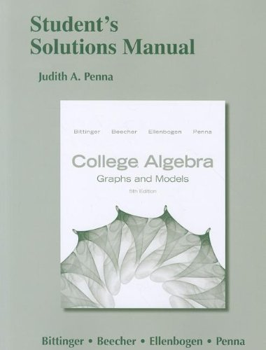 9780321791252: Student's Solutions Manual for College Algebra: Graphs and Models
