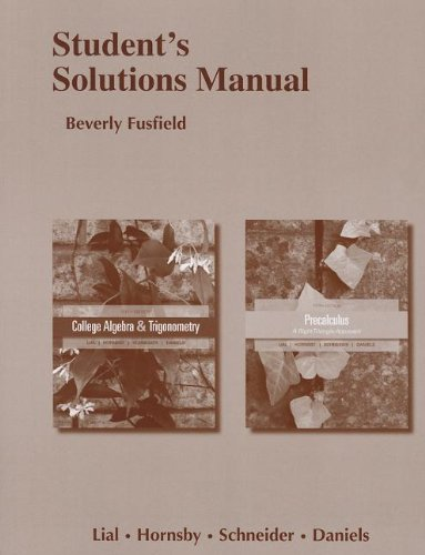 9780321791368: Student Solutions Manual for College Algebra and Trigonometry and Precalculus