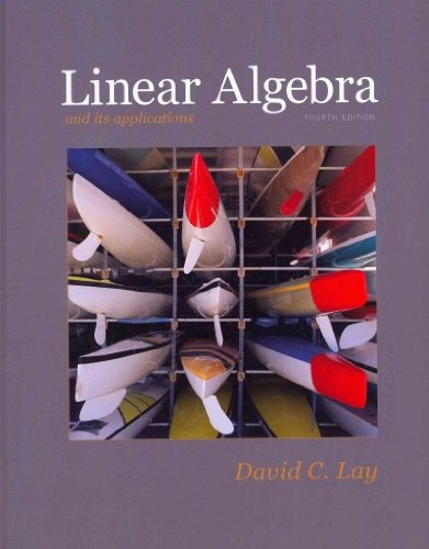 9780321791542: Linear Algebra and Its Applications with Student Study Guide (4th Edition)