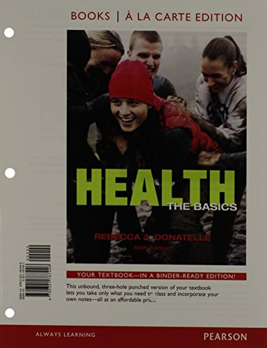 Health: The Basics (10th Edition)