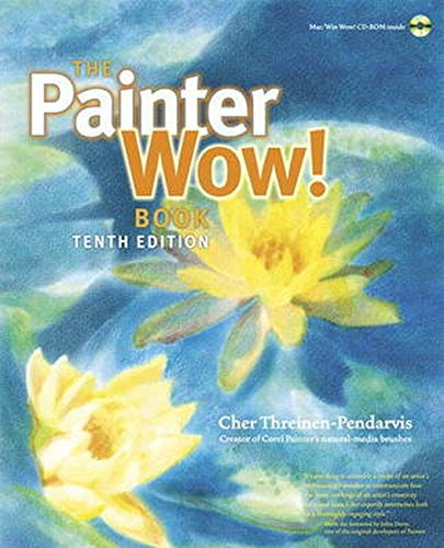 9780321792648: The Painter Wow! Book (10th Edition)