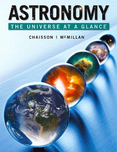 Astronomy: The Universe at a Glance Plus Masteringastronomy with Etext -- Access Card Package: ...