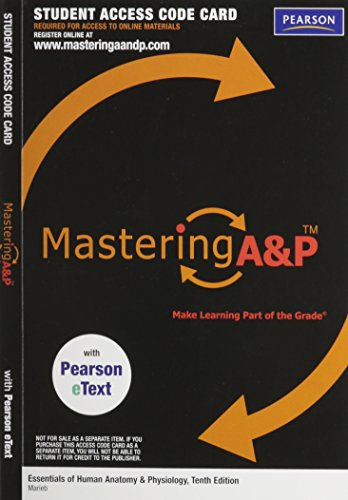 9780321793454: MasteringA&P with Pearson eText -- ValuePack Access Card -- for Essentials of Human Anatomy & Physiology (ME component)