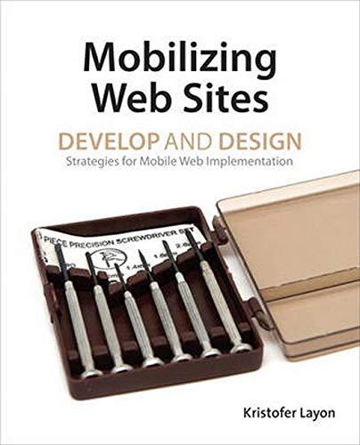 9780321793812: Mobilizing Web Sites: Develop and Design