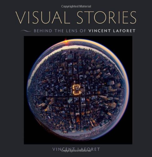 9780321793928: Visual Stories: Behind the Lens with Vincent Laforet
